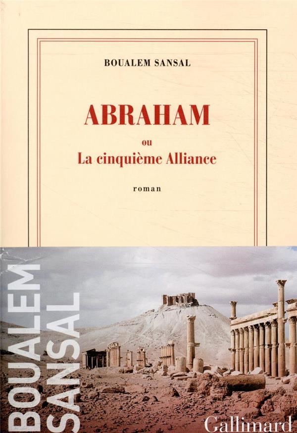 ABRAHAM - OU LA CINQUIEME ALLIANCE