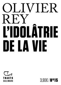 L'IDOLATRIE DE LA VIE