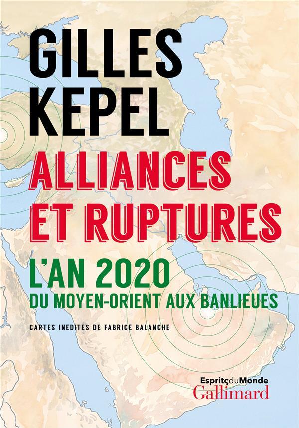 Alliances et ruptures - l'an 2020 du moyen-orient aux banlieues