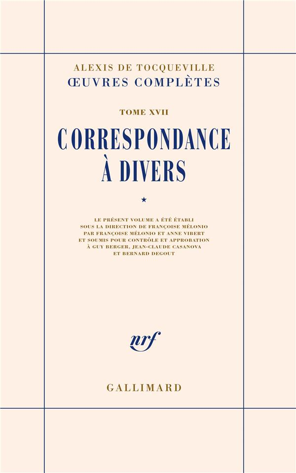 Oeuvres completes - xvii - correspondance a divers - vol01