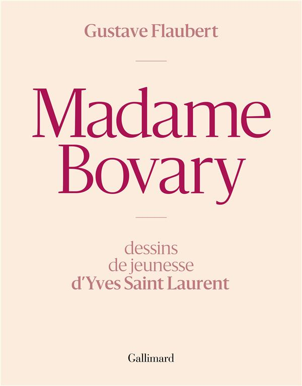 Madame bovary, dessins de yves saint laurent