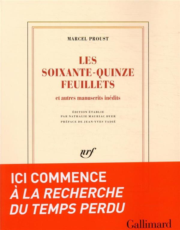 Les soixante-quinze feuillets - le roman de 1908