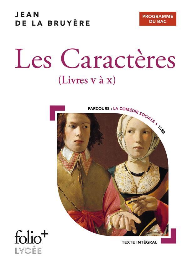 LES CARACTERES - BAC 2022 - LIVRES V A X