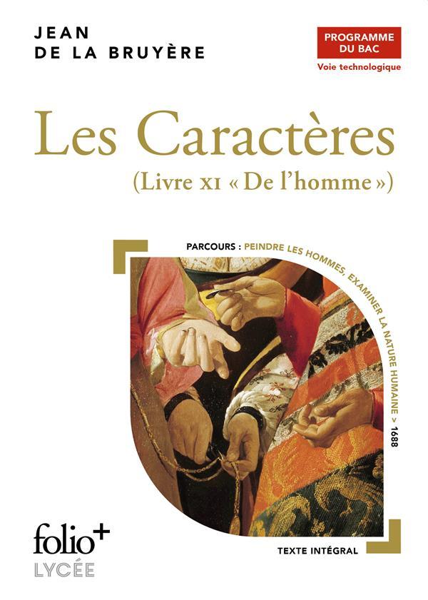 """LES CARACTERES - BAC TECHNO 2022 - LIVRE XI """"DE L'HOMME"""""""