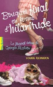Le journal intime de Georgia Nicolson (Tome 10) - Bouquet final en forme d'hilaritude