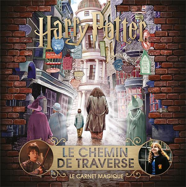 HARRY POTTER - LE CARNET MAGIQUE : LE CHEMIN DE TRAVERSE