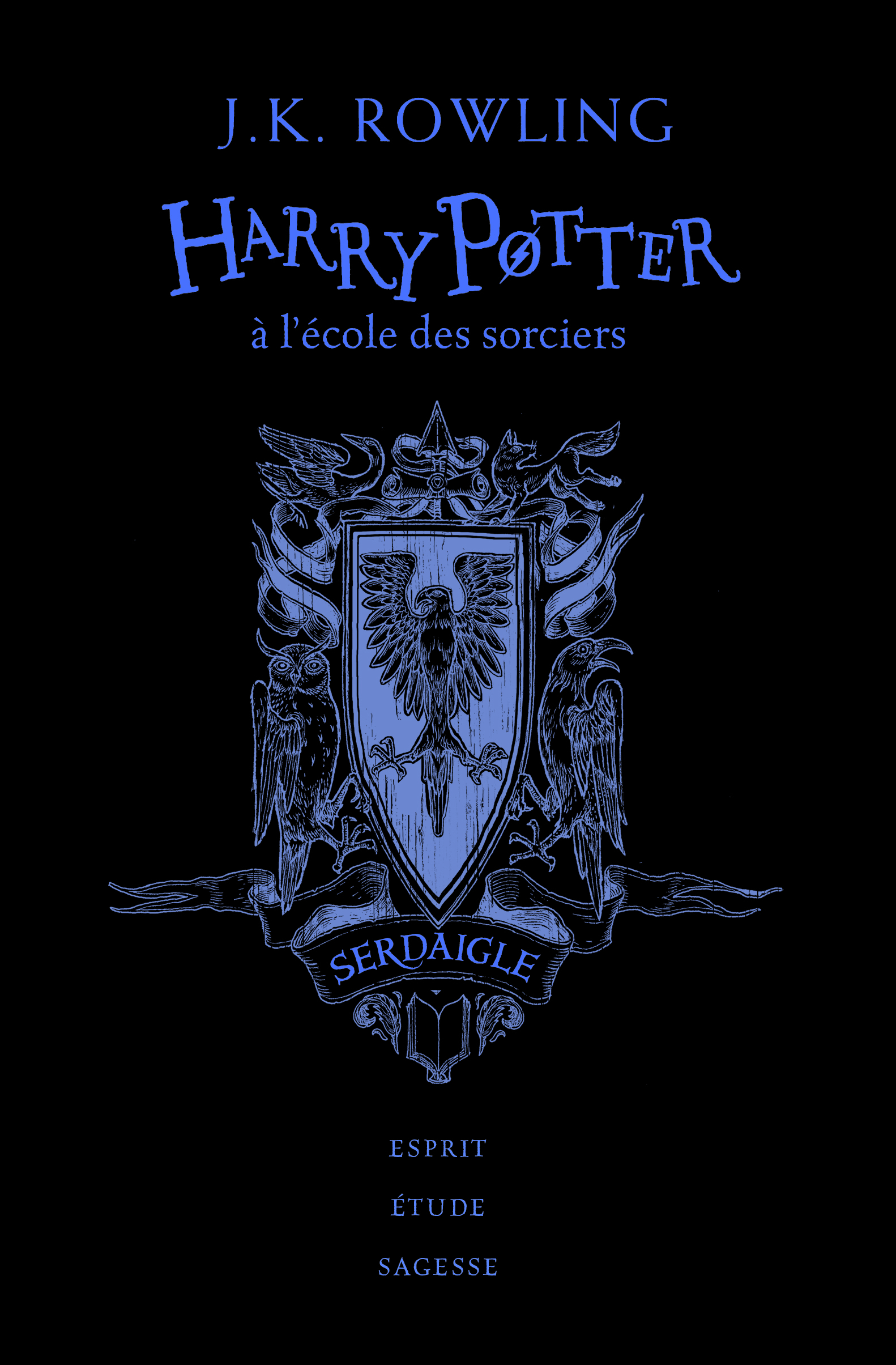 HARRY POTTER, I : HARRY POTTER A L'ECOLE DES SORCIERS - SERDAIGLE