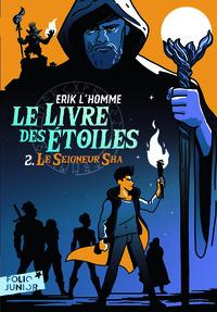 LE LIVRE DES ETOILES (TOME 2-LE SEIGNEUR SHA)