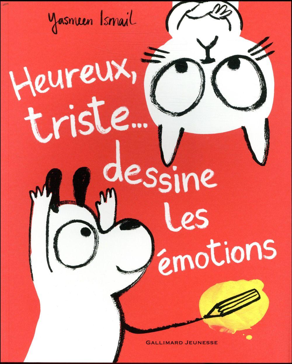 HEUREUX, TRISTE... DESSINE LES EMOTIONS