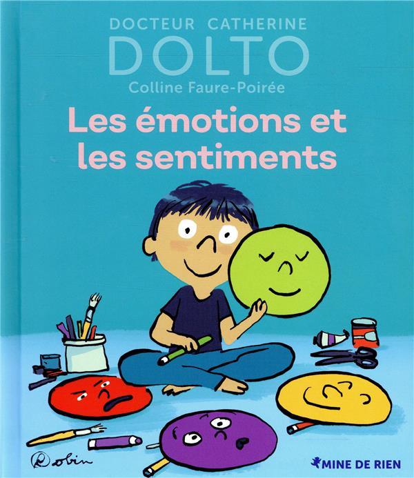 LES EMOTIONS ET LES SENTIMENTS