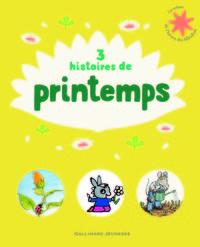 3 HISTOIRES DE PRINTEMPS