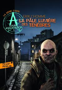 A COMME ASSOCIATION 1 - LA PALE LUMIERE DES TENEBRES
