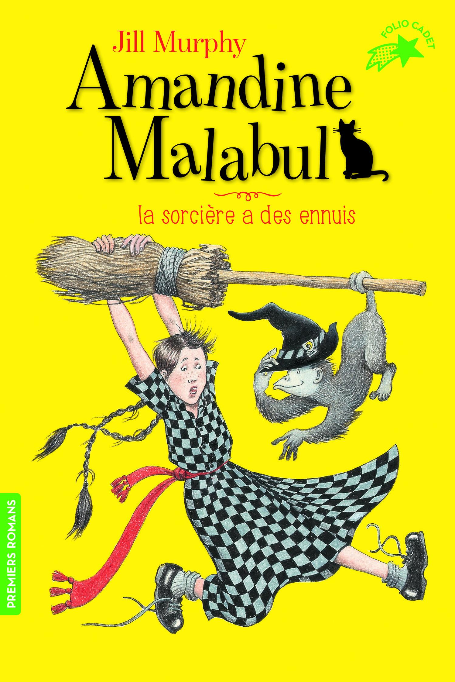 AMANDINE MALABUL LA SORCIERE A DES ENNUIS