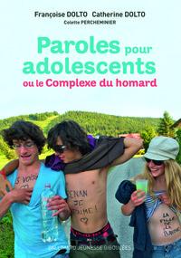 PAROLES POUR ADOLESCENTS OU LE COMPLEXE DU HOMARD
