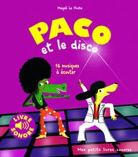 PACO ET LE DISCO - 16 MUSIQUES A ECOUTER