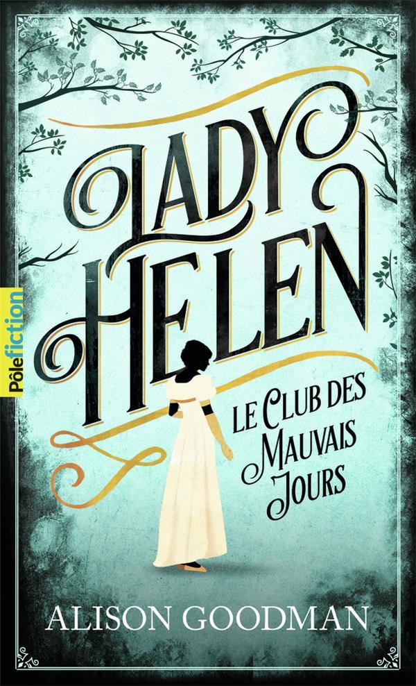 LADY HELEN - VOL01 - LE CLUB DES MAUVAIS JOURS-LE CLUB DES MAUVAIS JOURS