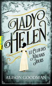 LADY HELEN, 1 - LE CLUB DES MAUVAIS JOURS