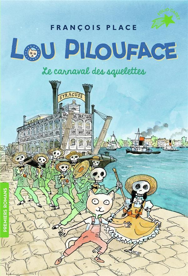 Lou pilouface, 4 : le carnaval des squelettes