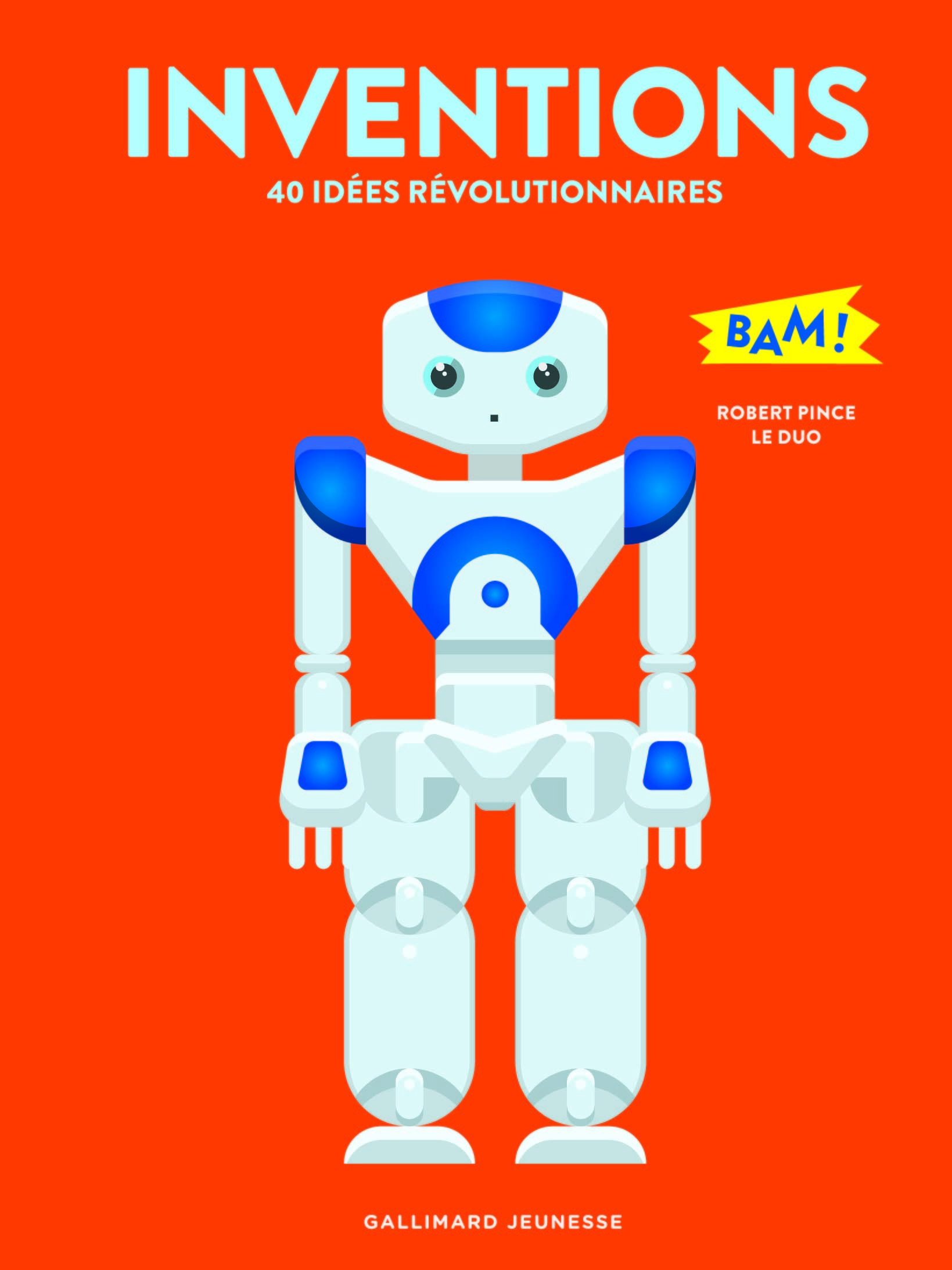 INVENTIONS - 40 IDEES REVOLUTIONNAIRES