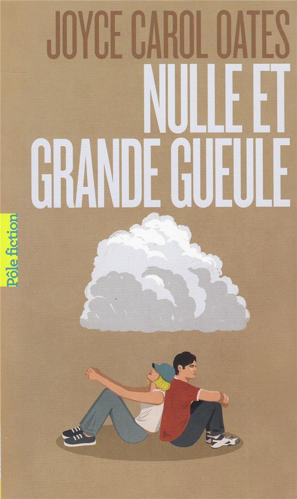 NULLE ET GRANDE GUEULE