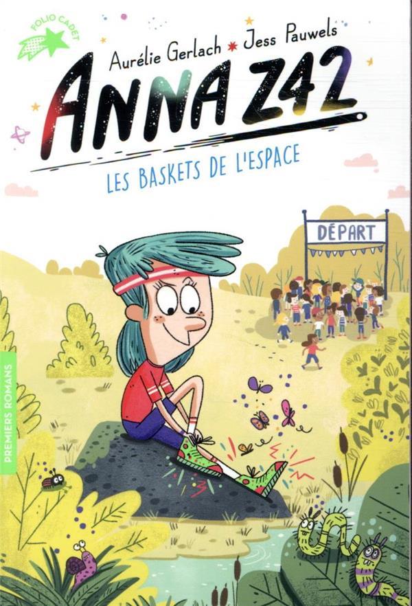 ANNA Z42 - LES BASKETS DE L'ESPACE