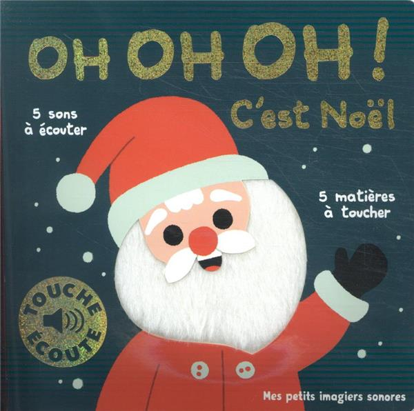 OH OH OH ! C'EST NOEL - 1 SON, 1 IMAGE, 1 MATIERE