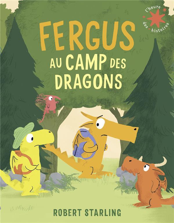 FERGUS AU CAMP DES DRAGONS