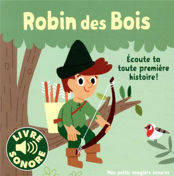 ROBIN DES BOIS - 1 CONTE, 6 IMAGES, 6 PUCES