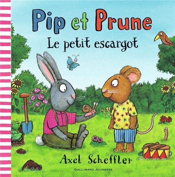 Pip et prune : le petit escargot