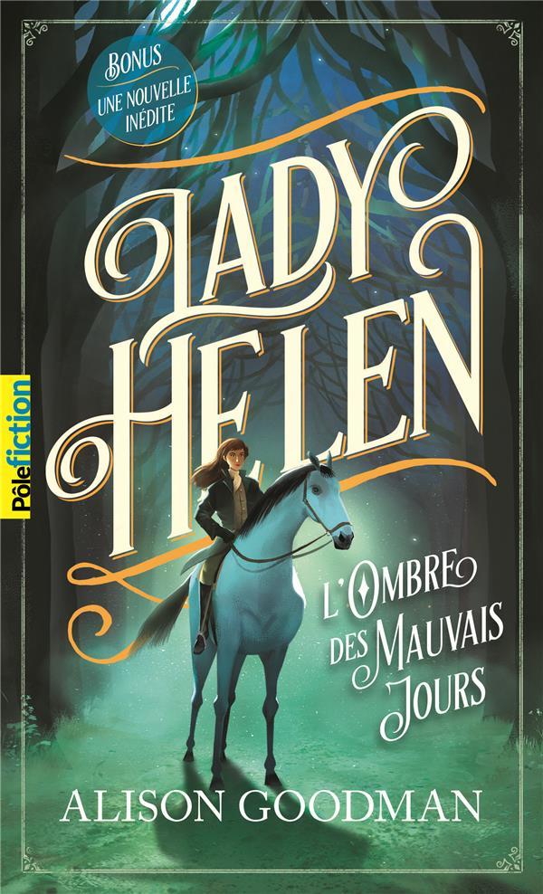LADY HELEN - VOL03 - L'OMBRE DES MAUVAIS JOURS