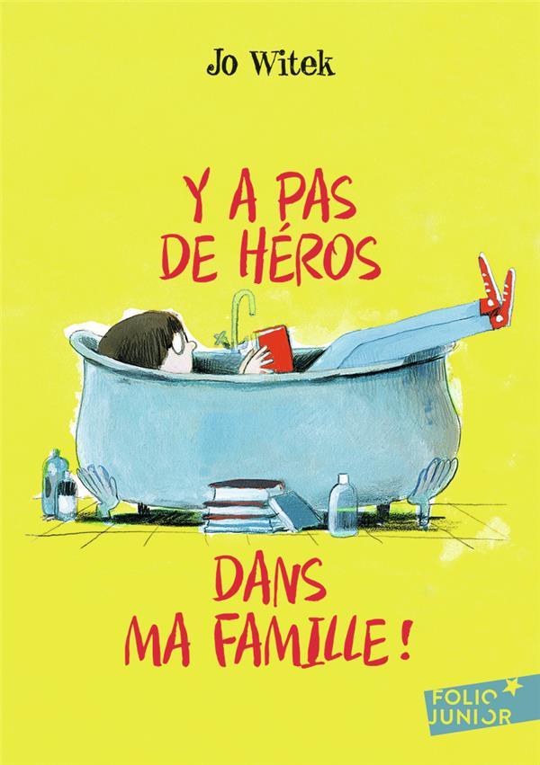 Y a pas de heros dans ma famille !