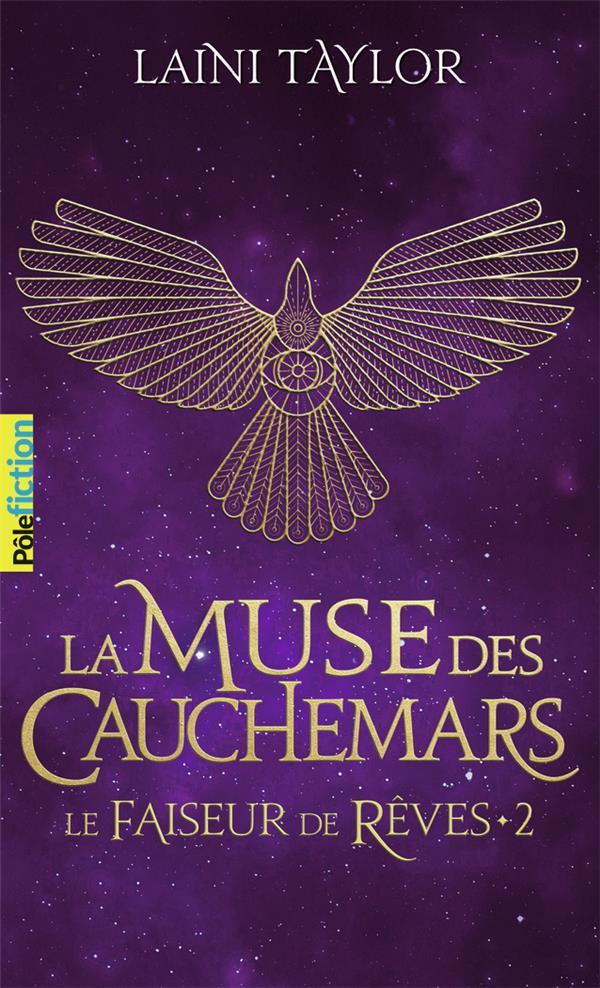 LE FAISEUR DE REVES - VOL02 - LA MUSE DES CAUCHEMARS