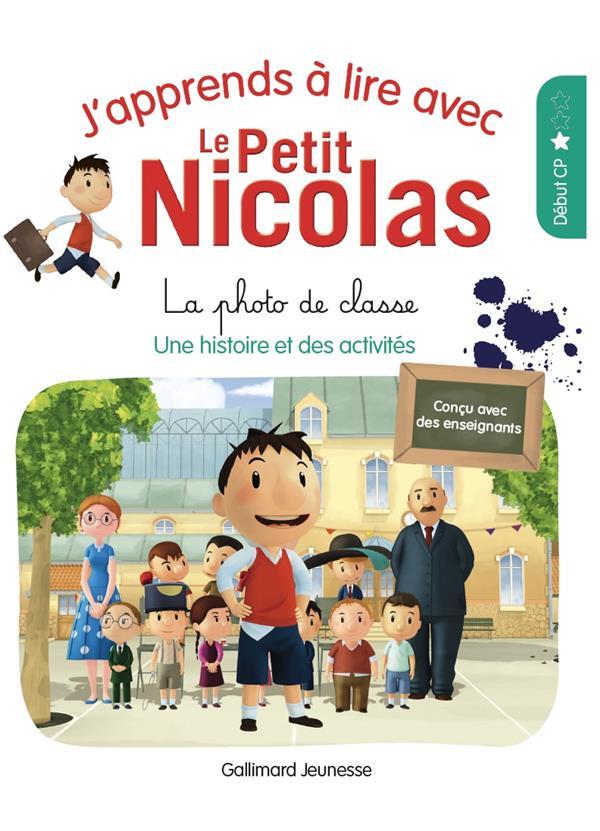 J'APPRENDS A LIRE AVEC LE PETIT NICOLAS - T02 - LA PHOTO DE CLASSE