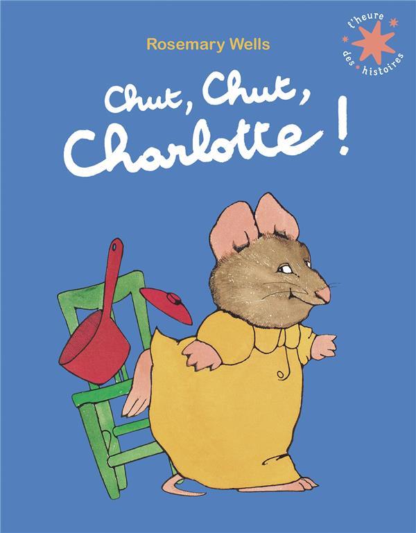 CHUT, CHUT, CHARLOTTE !