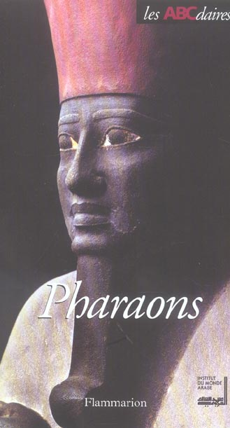 L'ABCDAIRE DES PHARAONS