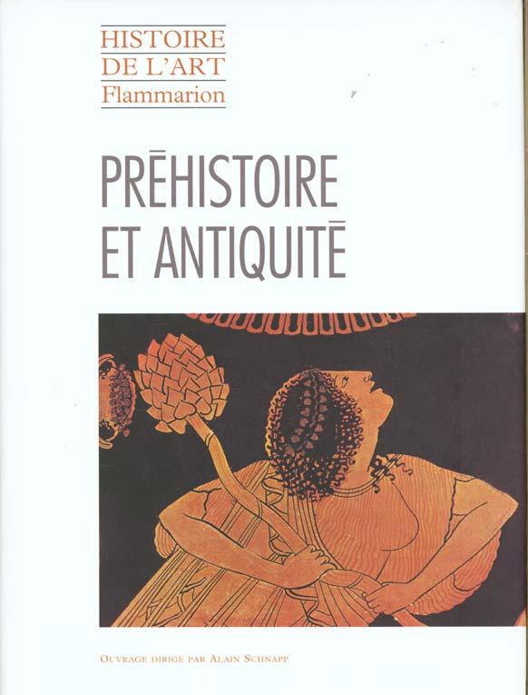 HISTOIRE DE L'ART. PREHISTOIRE ET ANTIQUITE (VERSION RELIE)