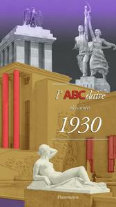 L'ABCDAIRE DES ANNEES 1930