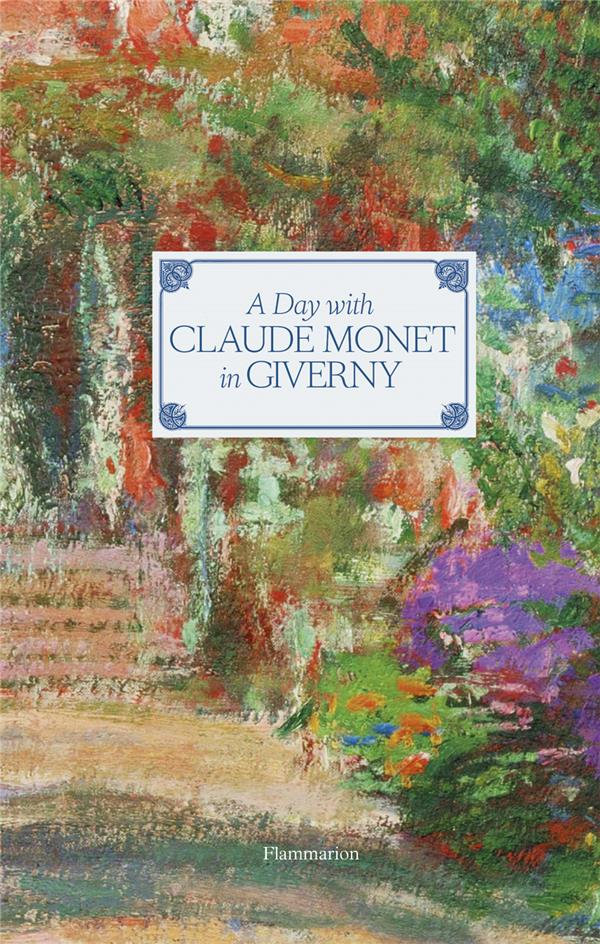 DAY WITH MONET IN GIVERNY (A)