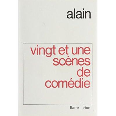 VINGT-ET-UNE SCENES DE COMEDIE