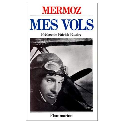 VOLS (MES) - - PREFACE - NOTES DE BERNARD MARCK ET JEAN - PAUL OLLIVIER