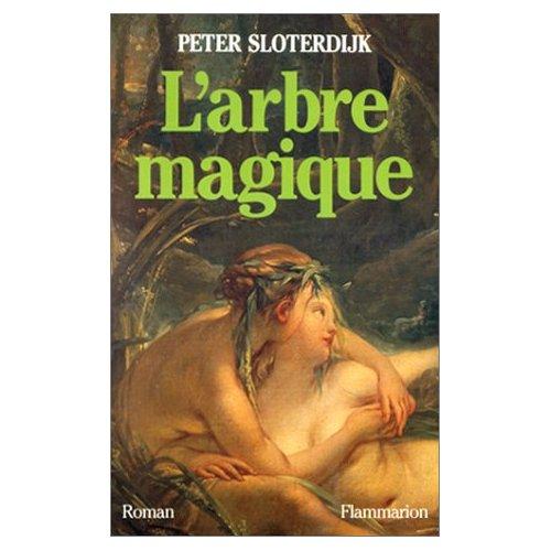 L'ARBRE MAGIQUE - NAISSANCE DE LA PSYCHANALYSE EN L'AN 1785