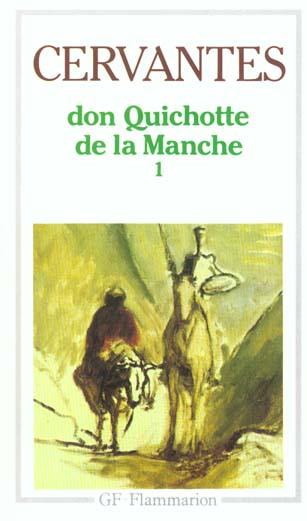 L'INGENIEUX HIDALGO DON QUICHOTTE DE LA MANCHE T1