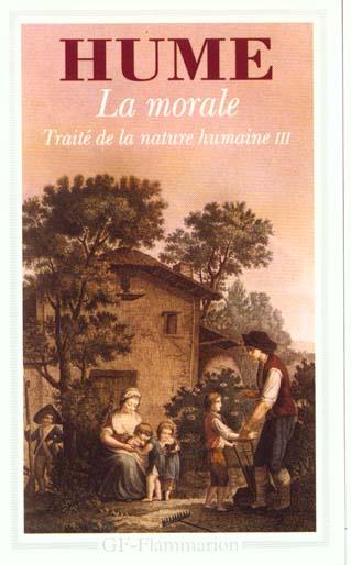 La morale - traite de la nature humaine, livre iii