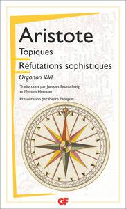 LES REFUTATIONS SOPHISTIQUES - ORGANON V-VI