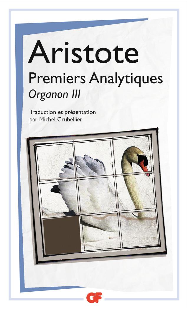 ORGANON - III - PREMIERS ANALYTIQUES