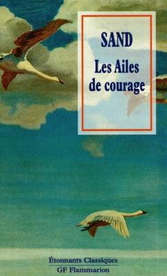 AILES DE COURAGE (LES)