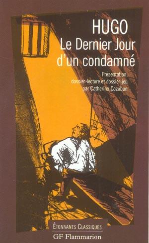DERNIER JOUR D'UN CONDAMNE (LE)