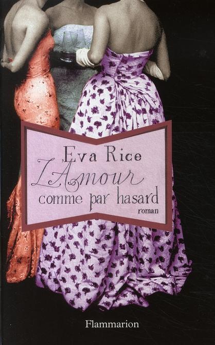 L'AMOUR COMME PAR HASARD
