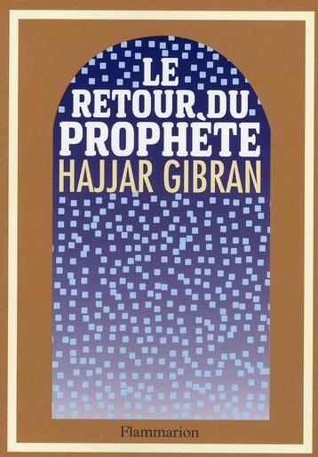 RETOUR DU PROPHETE (LE)