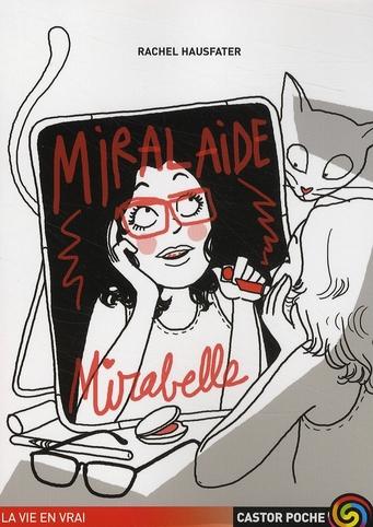 MIRALAIDE, MIRABELLE